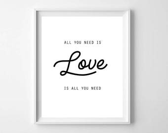 All You Need is Love Printable,Black and White Wall Art,Printable Art,Love Print,Nursery Decor,Wedding Gift,Engagement Gift,Anniversary Gift