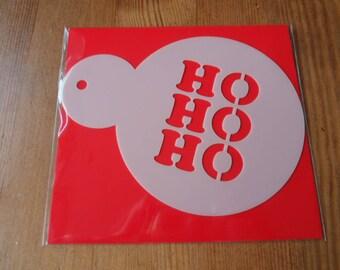 Ho Ho Ho  Coffee/Cupcake  Stencils made from food safe 350 Micron Mylar. **PRICE REDUCED ****SALE