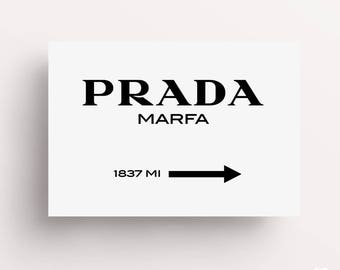 Prada Marfa Print, Prada Marfa Art, Prada Marfa Decor, Gossip Girl, Fashion Art, Fashion Print, High Fashion, Prada Sign, Fashion Poster