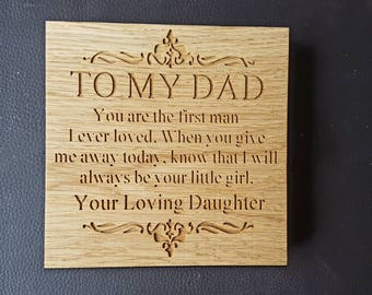 To My Dad Freestanding Oak Plaque Sign - Wedding Thank you Father of the Bride Gift