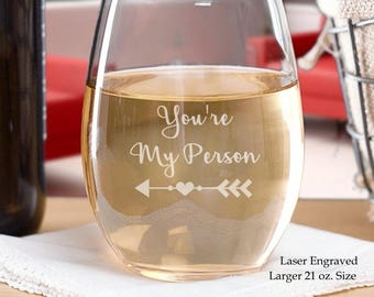 You're My Person Stemless Wine Glass, BFF Wine Glass, Best Friend Gifts, Gift For Your Best Friend, Best Friend Birthday Gifts, Gift Ideas