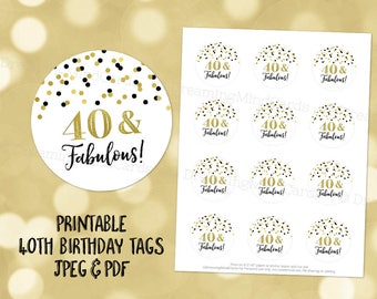 Printable 40 and Fabulous 40th Birthday Round Tags Black and Gold Confetti Instant Digital Download Labels Stickers or Tags