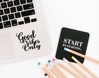 Good Vibes Only // Laptop Decal Sticker // Mug Decal // Tumbler Decal // Inspirational // Motivational // Postive Vibes // Positive Life