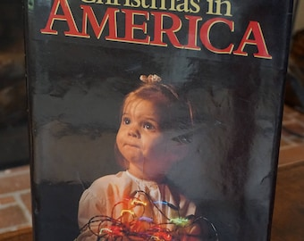 Vintage Christmas In America/1988/ Holiday Book/ Coffee Table Book/ Color Photography
