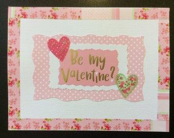 "Valentine - ""Be My Valentine"", Homemade Valentine Card"