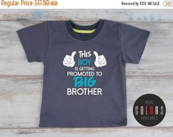 LATE SHIP SALE Big Brother Announcement Shirt, Promoted To Big Brother Shirt, This Boy Is Getting Promoted to Big Brother, More Colors Avail