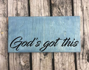 God's Got This - Hand Painted Sign/Wall Art - Gift Idea - Custom Made = Options