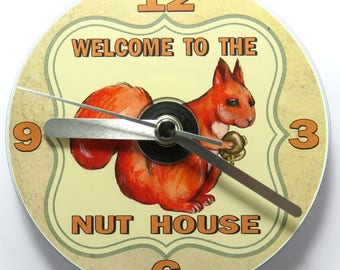 Welcome to the Nut House CD Clock, Humorous Squirrel Clock, Ideal House Gift
