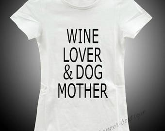 NEW Woman's Short Sleeve T Shirt Saying Graphic Wine Lover Dog Mother Pets Wine  sarcastic  Funny Top