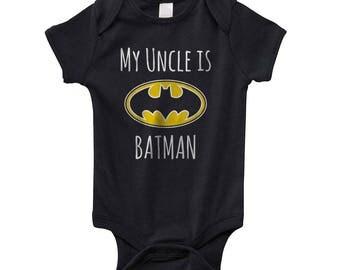 My uncle is Batman on Infant Baby Rib Lap Shoulder Creeper Onesie