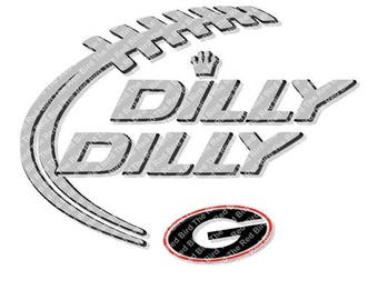 Dilly Dilly Georgia Bulldogs Football funny printable Digital download cut file  SVG, DXF, PNG, EpS, PdF