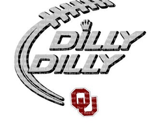 Dilly Dilly Oklahoma OU Football funny Digital download cut file  SVG, DXF, PnG, EpS, PdF