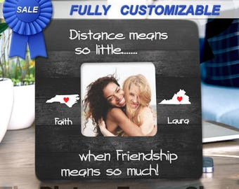 Unique Friend Gifts Best Friend Picture Frame Long Distance Friendship Best Friend Gift Custom States Picture Frame Best Friend Birthday