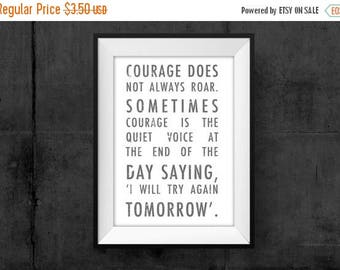 SALE Courage Printable Be Brave Braveheart Wall Art Be Strong Poster Courage Print Art Gift Encouragement You Can Do It Home Decor Don't Giv
