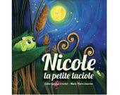 Nicole la petite luciole...