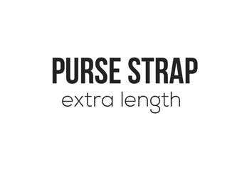 Purse Strap extra Length