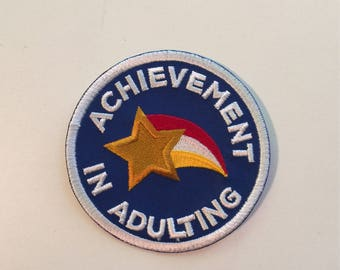 Achievement in Adulting Embroidered Patch - Iron or Sew On