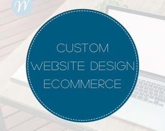 Custom Web Design - Ecommerce package | Website Design, Ecommerce Design, WordPress Website, Website Development, Website to Sell Online
