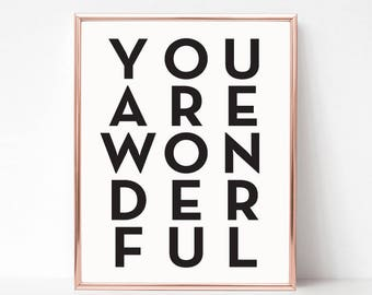 Printable Wall Art Prints,Instant Download Printable Art,Printable Quotes,Digital Print, Urban Outfitters,Digital Download,You Are Wonderful