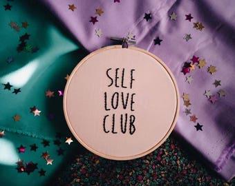 Self Love Club Hoop Art, Embroidery Art