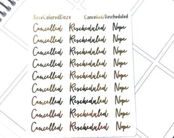 FOILED- Cancelled/rescheduled/nope stickers on transparent paper