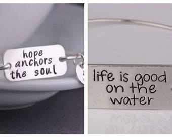 Life is good on the Water bracelet,Ocean Bangle,Hope,Anchors the Soul,Hand Stamped,Beach Jewlery,inspirational message