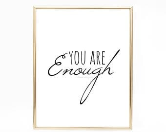 You Are Enough. PRINTABLE. Inspiration. Bible verse. Christian Download.  Child. Kid. Bedroom. Wall Art. Love Marriage Frame Wedding Gift