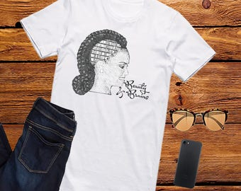 Beauty and Brains ~ T-Shirt