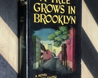 A Tree Grows in Brooklyn by Betty Smith (1943) hardcover book