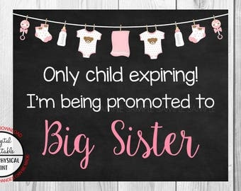 Only Child Expiring,  I'm Being Promoted to Big Sister, Pregnancy Announcement Chalkboard Sign, Pregnancy Reveal Sign, Printable, Girl Sign