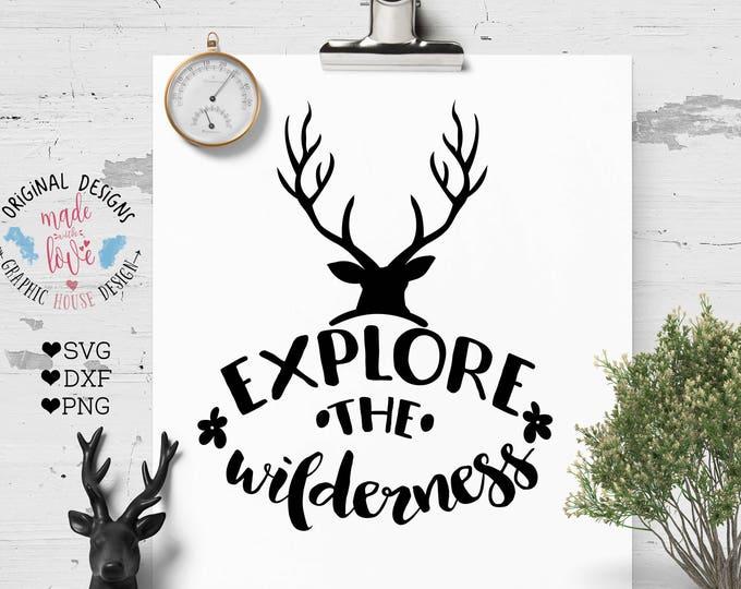 adventure svg, nature svg, wilderness svg, explore the wilderness,  svg designs, reindeer svg, deer cutting file, stencil designs, die cuts