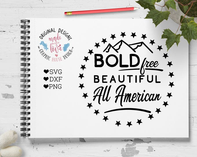 patriotic svg, America svg, All American svg, independence day svg, 4th July, 4 July svg, america cutting file, All American cut file