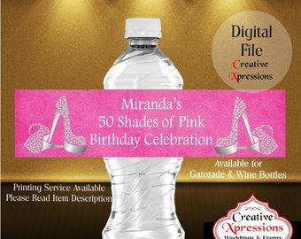 50 Shades of Pink Water Bottle Wrapper | Water Bottle Labels | Masquerade | Gatorade | Heels | Silver Heels