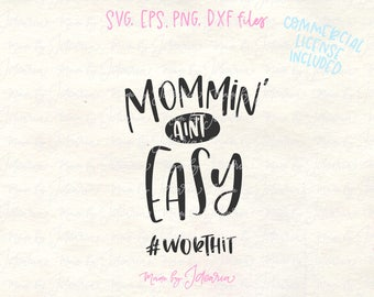 Mom svg, funny mom svg, mom quote svg, mom t-shirt svg, mom shirt svg, mommin svg, mommin cut file, mother svg, mom saying svg, mom dxf
