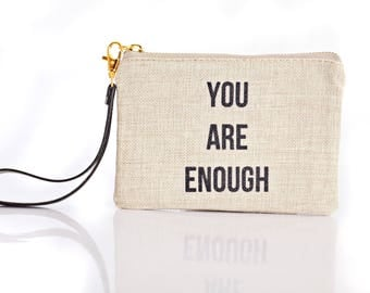 You Are Enough Mini Clutch