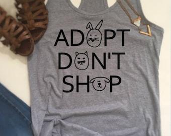 Animal lover shirt, adopt don't shop shirt, dog mom shirt, animal lover clothing, animal rescue shirt, dog rescue shirt, cat rescue shirt,