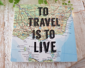 To travel is to live. Handmade wooden sign.. Printed Sign.