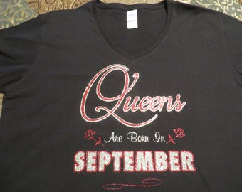 Queens Are Born In September - You choose the color and month Glitter Vinyl and Plain Vinyl Color of your choice