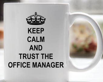 Keep Calm Office Manager Coffee Mug, Boss's Day Mug, Administrative Professionals Day Coffee Mug, Coworker Coffee Mug, Office Coffee Mug