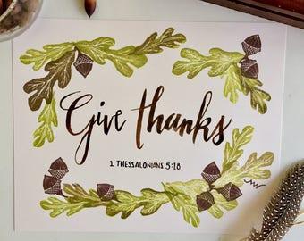 Give Thanks, art print, Scripture wall art, 1 Thessalonians 5 18, Thanksgiving