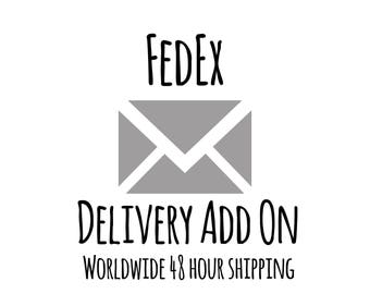 FedEx Delivery Add On - Worldwide 48 Hour Shipping