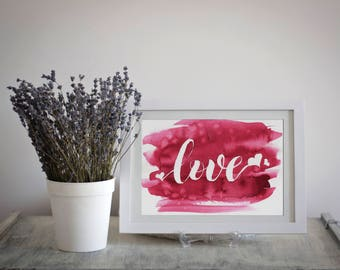 Love Sign Print Modern Watercolor Wedding Decor Gift For Her Painting Illustration Digital Love Drawing Hand Lettered Wall Art Quote Prints
