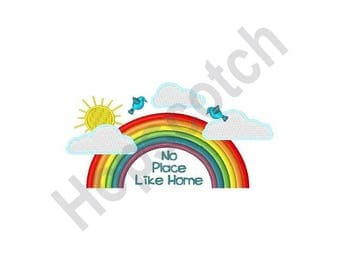 No Place Like Home - Machine Embroidery Design - 5 X 7, Rainbow, Wizard Of Oz,