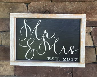 Mr & Mrs established 2017 This is a perfect wedding gift or it would look beautiful at your reception to add to your wedding decor.