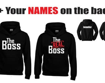 The BOSS - The REAL Boss Couple Hoodies + Your NAMES on the back