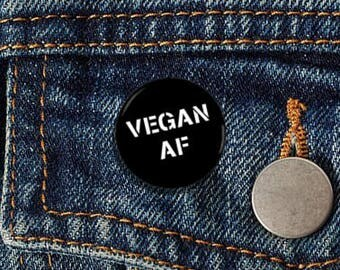 "Vegan AF 1"" Pinback Button - Vegan, Vegetarian, Animal Rights, Animal Liberation, Veganism, Activism"