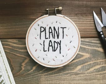 Plant Lady Embroidered Hoop