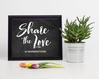 Chalkboard Hashtag Sign, Chalkboard Hashtag Wedding Sign, Printable Chalkboard Hashtag Sign, Instant Download Hashtag Sign, Share the Love