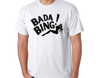 Bada Bing T-Shirt - Gangster Mafia Funny New Jersey Mob Strip Club NY