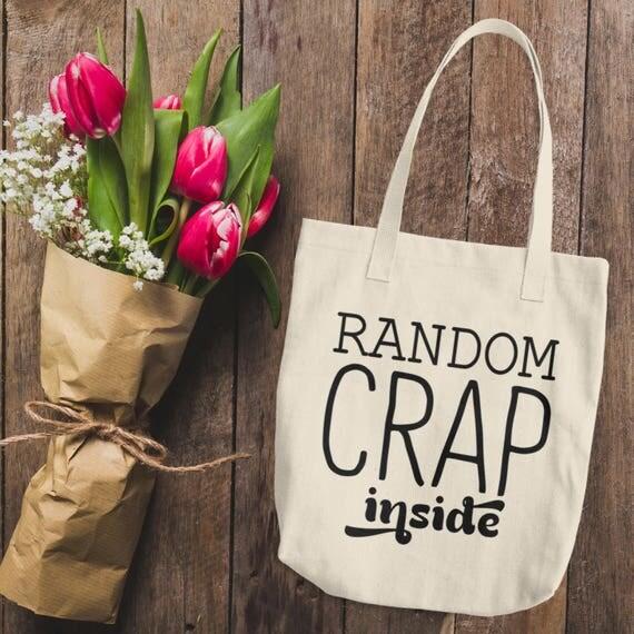 Random Crap Inside Cotton Tote Bag   Funny Tote Bags Canvas Shoulder Shopping Bag   Random Crap Tote Bag   Funny Tote for Her   Reusable Bag